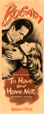 """To Have and Have Not (Warner Bros., 1944). Fine on Paper. Insert (14"""" X 36"""")"""