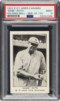 1922 E121 American Caramel Babe Ruth (Holding Ball) PSA Mint 9 - Pop One, None Higher!