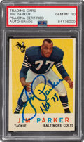 Autographs:Sports Cards, Signed 1959 Topps Jim Parker #132 PSA/DNA Gem Mint 10 Auto....