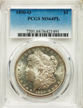 Morgan Dollars: , 1890-O $1 MS64 Prooflike PCGS. PCGS Population: (159/39). NGC Census: (113/14). CDN: $385 Whsle. Bid for problem-free NGC/P...