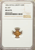 California Fractional Gold , 1856 50C Liberty Octagonal 50 Cents, BG-307, High R.5, MS62 Prooflike NGC. ...