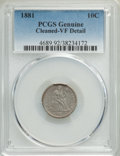 1881 10C -- Cleaned -- PCGS Genuine. VF Details. NGC Census: (4/81). PCGS Population: (2/115). CDN: $250 Whsle. Bid for...