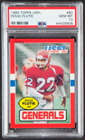Football Cards:Singles (1970-Now), 1985 Topps USFL Doug Flutie #80 PSA Gem Mint 10....