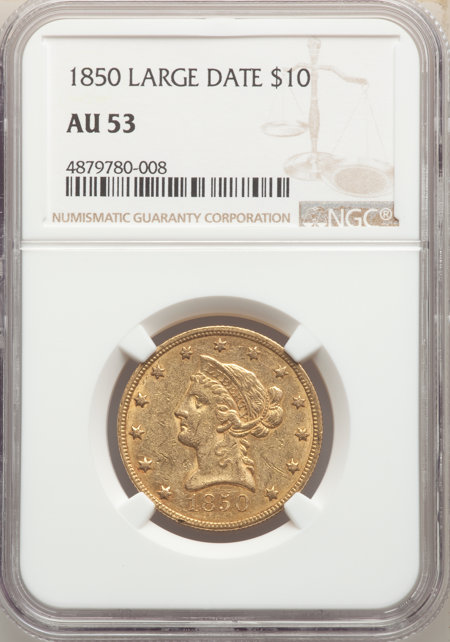 1850 $10 Large Date 53 NGC