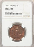 1847 1C Hawaii Cent MS62 Red and Brown NGC. NGC Census: (15/23). PCGS Population: (28/94). CDN: $1,200 Whsle. Bid for pr...