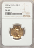 1999-W $10 Quarter-Ounce Gold Eagle, With W, Unfinished Proof Dies MS69 NGC. NGC Census: (2053/65). PCGS Population: (14...