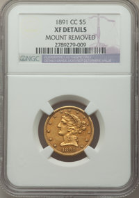 1891-CC $5 -- Mount Removed -- NGC Details. XF. NGC Census: (30/2085). PCGS Population: (41/1784). CDN: $700 Whsle. Bid...