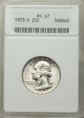 1953-S 25C MS67 ANACS. CDN: $145 Whsle. Bid for problem-free NGC/PCGS MS67. Mintage 14,016,000