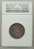 1853 25C Arrows and Rays -- Cleaned -- ANACS. AU Details, Net XF45. Mintage 15,210,020