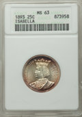 1893 25C Isabella Quarter MS63 ANACS. MS63. Mintage 24,214