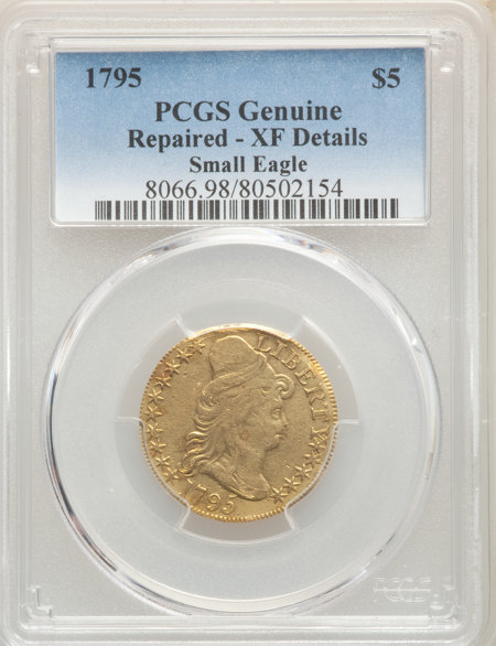 1795 $5 Small Eagle, MS 40 Genuine PCGS