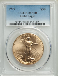 1999 $50 One-Ounce Gold Eagle MS70 PCGS. PCGS Population: (98). NGC Census: (320). CDN: $1,750 Whsle. Bid for problem-fr...
