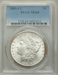 1881-CC $1 MS64 PCGS. PCGS Population: (8311/6866). NGC Census: (3919/3060). CDN: $460 Whsle. Bid for problem-free NGC/P...