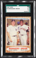 "Baseball Cards:Singles (1960-1969), 1962 Topps Mickey Mantle/Willie Mays ""Managers' Dream"" #18 SGC 70 EX+ 5.5...."