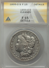 1895-O $1 -- Cleaned -- ANACS. Fine 15 Details. CDN: $210 Whsle. Bid for problem-free NGC/PCGS Fine 15. Mintage 450,000...