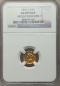 Gold Dollars, 1849-O G$1 Open Wreath -- Mount Removed -- NGC Details. AU. NGC Census: (28/700). PCGS Population: (31/371). CDN: $285 Whsl...