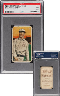 1909-11 T206 Broad Leaf 350 Bill Maloney PSA 1.5 - Only Two PSA Graded Examples!