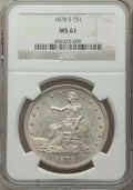 Trade Dollars: , 1878-S T$1 MS61 NGC. NGC Census: (120/298). PCGS Population: (100/420). MS61. Mintage 4,162,000. ...
