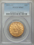 Liberty Eagles, 1891-CC/CC $10 FS-501 MS61 PCGS. Variety 3-C....