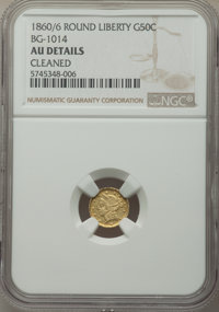 1860/56 50C Liberty Round 50 Cents, BG-1014, High R.4, -- Cleaned -- NGC Details. AU. NGC Census: (0/13). PCGS Populatio...