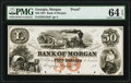 Obsoletes By State:Georgia, Morgan, GA- Bank of Morgan $50 18__ as G18a Proof PMG Choice Uncirculated 64 EPQ.. ...