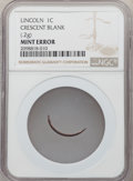 Errors, No Date 1C Lincoln Cent -- Crescent Blank -- NGC. .2 Grams...