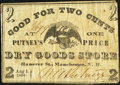 Obsoletes By State:New Hampshire, Manchester, NH- Putney's One Price Dry Goods Store 2¢ Aug. 1, 1864 Fine-Very Fine.. ...