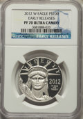 Modern Bullion Coins, 2012-W $100 One-Ounce Platinum Eagle, Early Releases, PR70 Ultra Cameo NGC....