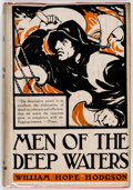 Books:Hardcover, William Hope Hodgson Men of the Deep Waters Vintage Hardcover Edition (Holden & Hardingham Ltd., 1921)....