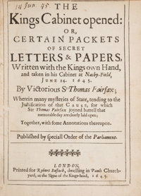 [King Charles I of England]. The Kings Cabinet Opened. Or, Certain packets of Secret Letters & Papers, Written w...
