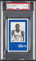 Basketball Cards:Singles (1980-Now), 1981 Georgetown Hoyas Patrick Ewing #4 PSA Gem Mint 10....