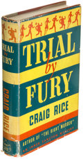 Books:Mystery & Detective Fiction, Craig Rice. Trial by Fury. New York: Simon and Schuster, 1941. First edition.. ...