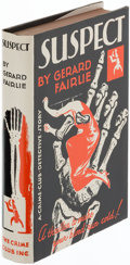 Books:Mystery & Detective Fiction, Gerard Fairlie. Suspect. New York: The Crime Club, Inc., 1930. First American edition.. ...