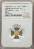 "California Gold Charms, 1876-Dated Octagonal California Gold Token, Indian, Wreath #7, ""1/4"" MS64 NGC. 9.33mm...."