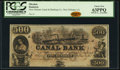 Obsoletes By State:Louisiana, New Orleans, LA- New Orleans Canal and Banking Company $500 18__ Remainder PCGS Choice New 63PPQ.. ...