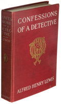 Books:Mystery & Detective Fiction, Alfred Henry Lewis. Confessions of a Detective. New York: A. S. Barnes & Company, 1906. First edition. Author's copy, with h...