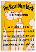 Books:Travels & Voyages, Helen Worden. The Real New York. A Guide for the Adventurous Shopper... Indianapolis: The Bobbs-Merrill Company, [1932]. Fir...