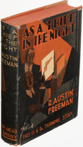 Books:Mystery & Detective Fiction, R. Austin Freeman. As a Thief in the Night. New York: Dodd, Mead & Company, 1928. First American edition....