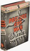 Books:Mystery & Detective Fiction, Leslie Charteris. Prelude for War. New York: The Crime Club, Inc., 1938. First American edition....