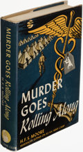 Books:Mystery & Detective Fiction, H. F. S. Moore. Murder Goes Rolling Along. New York: The Crime Club, Inc., 1942. First edition of the author's first book....