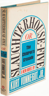 Kurt Vonnegut. Slaughterhouse-Five. Or the Children's Crusade. [New York:] Delacorte