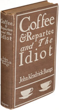 Books:Literature 1900-up, John Kendrick Bangs. Coffee and Repartee and The Idiot. New York: Harper & Brothers, 1900. New Edition, one of 500 copies of...