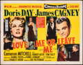 "Movie Posters:Drama, Love Me or Leave Me (MGM, 1955). Folded, Fine/Very Fine. Half Sheet (22"" X 28"") Style B. Drama.. ..."