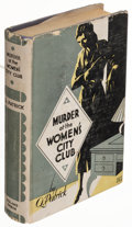 Books:Mystery & Detective Fiction, Q. Patrick. Murder at the Women's City Club. Philadelphia: Roland Swain Company, 1932. First edition.. ...