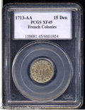 Colonials: , 1713-AA 15DEN French Colonies 15 Deniers XF45 PCGS....