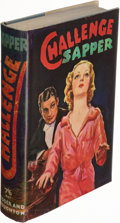 Books:Mystery & Detective Fiction, Sapper (pseudonym of H. C. McNeile). Challenge. A Bulldog Drummond Novel. London: Hodder and Stoughton, [1937]. ...