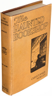 Christopher Morley. The Haunted Bookshop. Garden City: Doubleday, Page & Company, 1919. First e