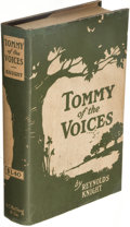 Books:Mystery & Detective Fiction, Reynolds Knight. Tommy of the Voices. Chicago: A. C. McClurg & Co., 1918. First edition....