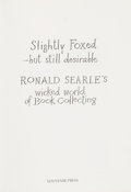 Books:Books about Books, Ronald Searle. Slightly Foxed-but still desirable. [London:] The Souvenir Press, [1989]. First edition, one of 150 copies si...
