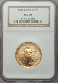 1990 $25 Half-Ounce Gold Eagle MS69 NGC. NGC Census: (3405/60). PCGS Population: (647/13). CDN: $2,080 Whsle. Bid for pr...